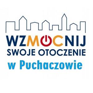"""Gmina Puchaczów otrzyma grant w ramach konkursu """"WzMOCnij Swoje Otoczenie"""""""