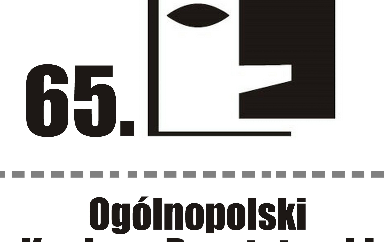 65. Ogólnopolski Konkurs Recytatorski dla uczniów szkół ponadpodstawowych i dla dorosłych