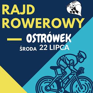 Rajd rowerowy do Ostrówka