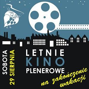 Letnie Kino Plenerowe na zakończenie wakacji