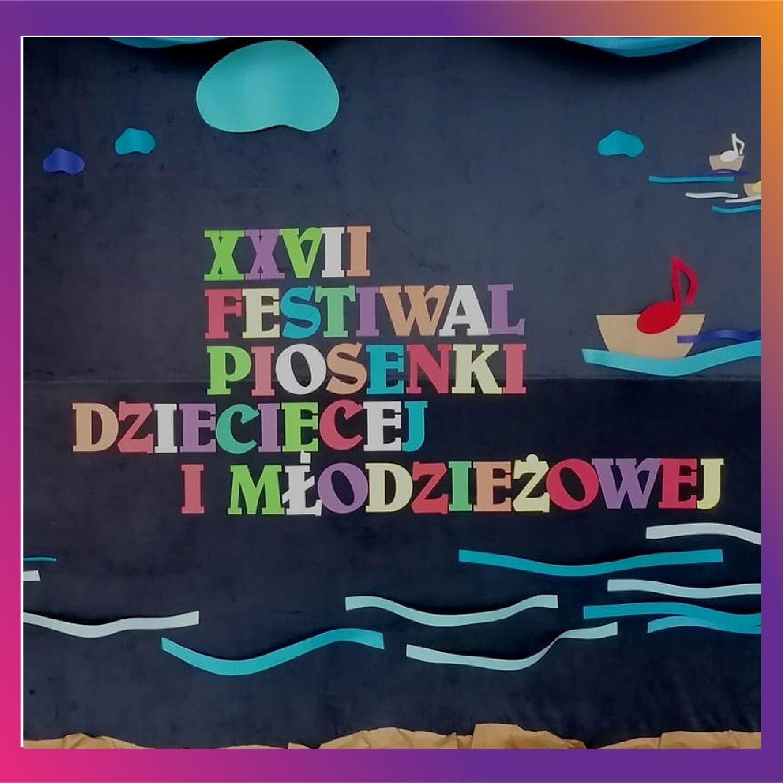 XXVII Gminny Festiwal Piosenki Dziecięcej i Młodzieżowej